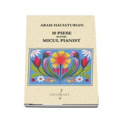 10 piese pentru micul pianist (Aram Haciaturian)