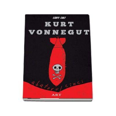 Abatorul cinci de Kurt Vonnegut