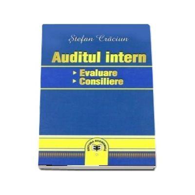 Auditul intern: evaluare, consiliere (Stefan Craciun)