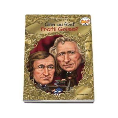 Cine au fost Fratii Grimm? de Avery Reed