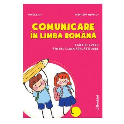 Comunicare in limba romana - caiet de lucru pentru clasa pregatitoare