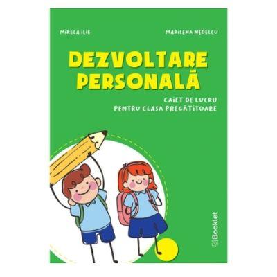 Dezvoltare presonala - caiet de lucru pentru clasa pregatitoare