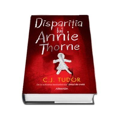 Disparitia lui Annie Thorne (C. J. Tudor)