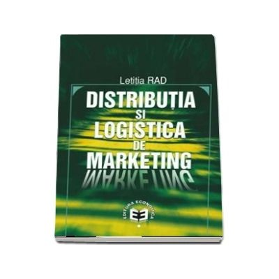 Distributia si logistica de marketing