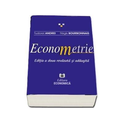 Econometrie. Editia a II-a, revazuta si adaugita