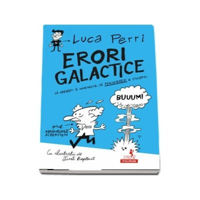 Erori galactice - Virsta recomandata 10+