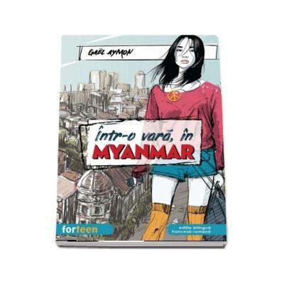 Intr-o vara, in Myanmar. Editie bilingva franceza-romana