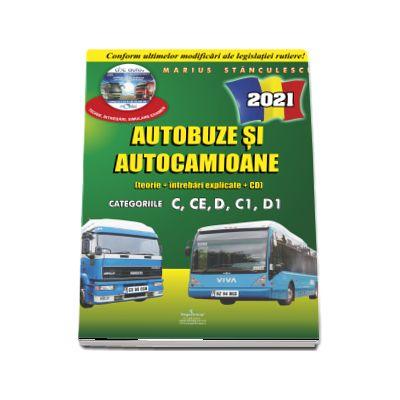 Intrebari de examen 2021 explicate pentru obtinerea permisului auto Autocamioane si Autobuze. Categoriile C, CE, D, C1, D1