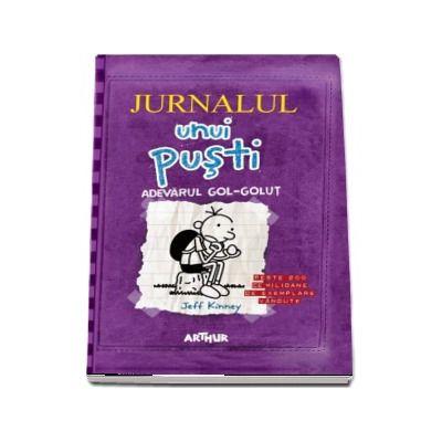 Jeff Kinney, Jurnalul unui pusti. Adevarul gol-golut, volumul V (Editia 2020)