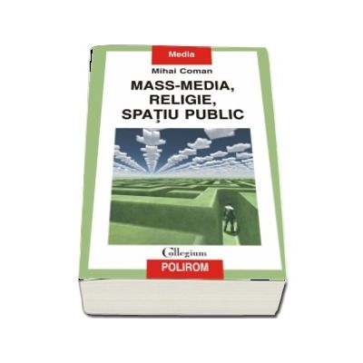 Mass-media, religie, spatiu public