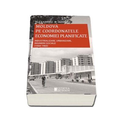 Moldova pe coordonatele economiei planificate 1944-1965