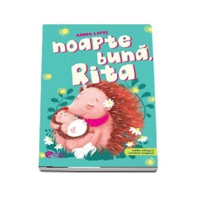 Noapte buna, Rita! Editie bilingva romana-engleza