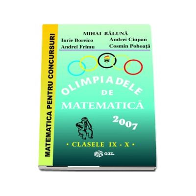 Olimpiade de matematica 2007, clasele IX-X