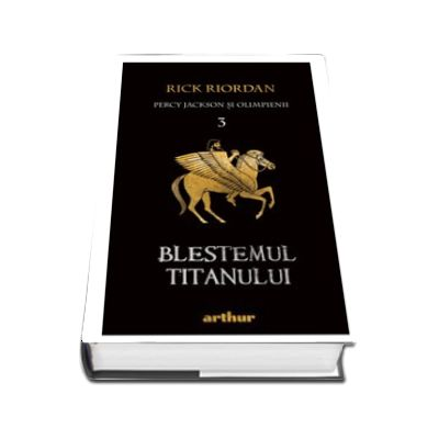 Percy Jackson si Olimpienii. Blestemul Titanului. Cartea a III-a (Editie paperback)