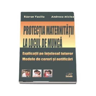 Protectia maternitatii la locul de munca