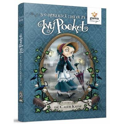 S-o opreasca cineva pe Ivy Pocket!, volumul II