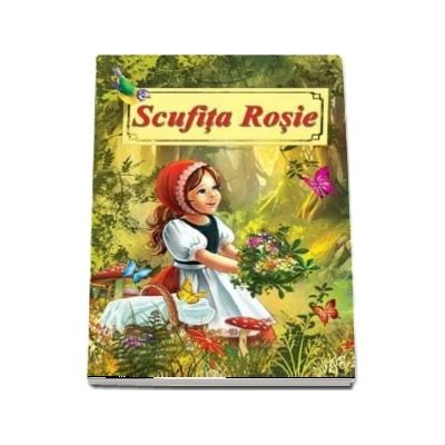 Scufita Rosie. Poveste ilustrata - Format A4