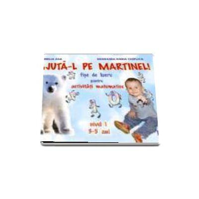 Ajuta-l pe Martinel - fise de lucru
