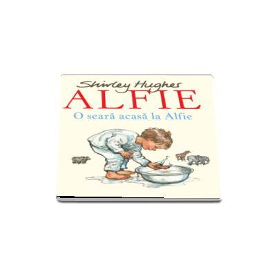 Alfie. O seara acasa la Alfie de Shirley Hughes