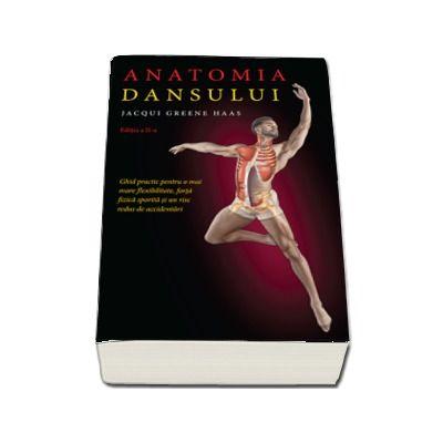 Anatomia dansului de Jacqui Greene Haas