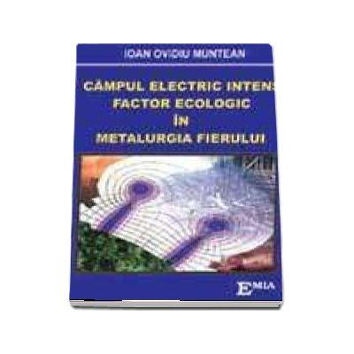Campul electric intens, Factor ecologic in metalurgia fierului