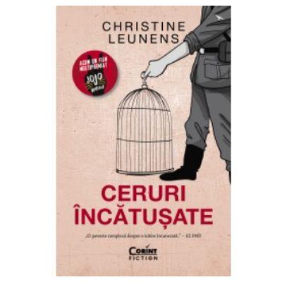 Ceruri incatusate (Christine Leunens)