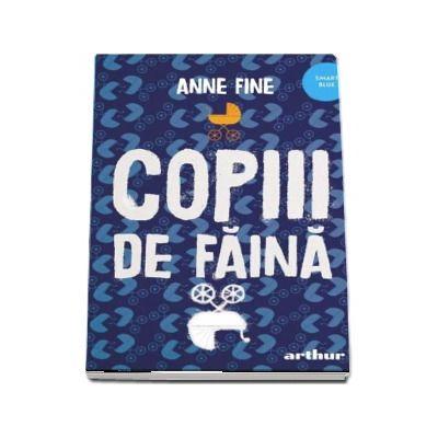 Copiii de faina, editia 2020 - Anne Fine