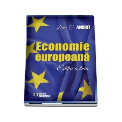 Liviu C. Andrei, Economie europeana. Editia a treia