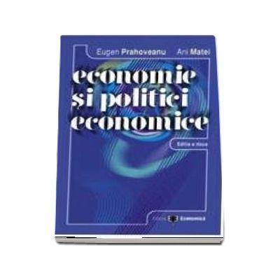 Economie si politici economice. Editia a II-a