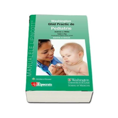 Ghid Practic de Pediatrie Washington, editia a II-a