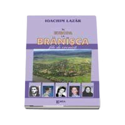 In Europa, la Branisca
