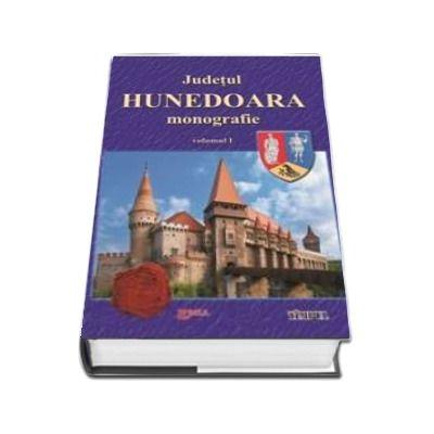 Judetul Hunedoara, Monografie. Volumul I