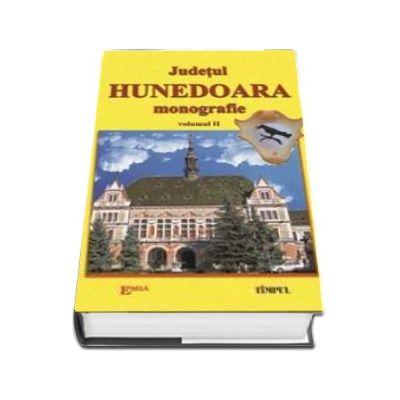 Judetul Hunedoara, Monografie. Volumul II