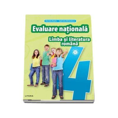 Limba si literatura romana. Teste pentru evaluarea nationala, clasa a IV-a