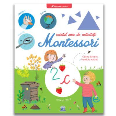 Montessori acasa: Caietul meu de activitati Montessori