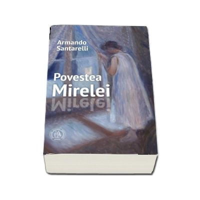 Povestea Mirelei