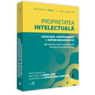Proprietatea intelectuala. Legislatie, jurisprudenta si repere bibliografice: noiembrie 2020 Editie tiparita pe hartie alba