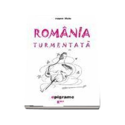 Romania turmentata