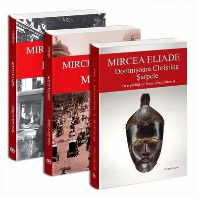 Seria de autor Mircea Eliade - 3 carti. La tigaci, Maitreyi, Domnisoara Christina Sarpele