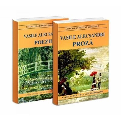 Seria de autor Vasile Alecsandri - 2 carti. Poezii si Proza