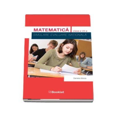 Evaluare Nationala. Matematica. Simulare pentru clasa a VII-a