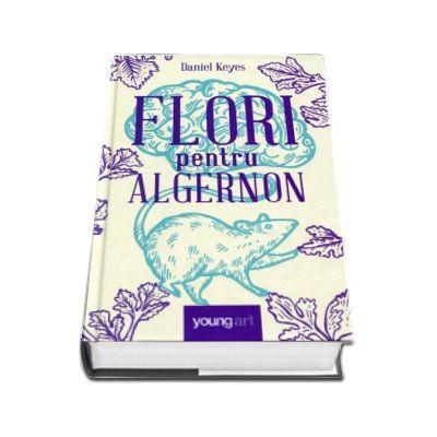 Flori pentru Algernon. Editia 2020