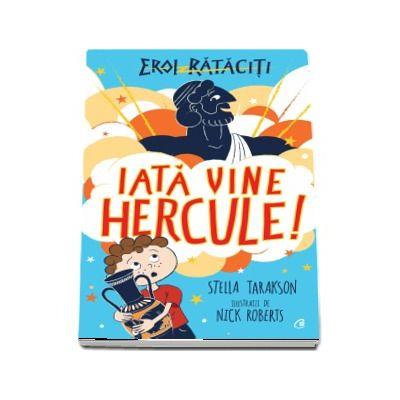 Iata vine Hercule!