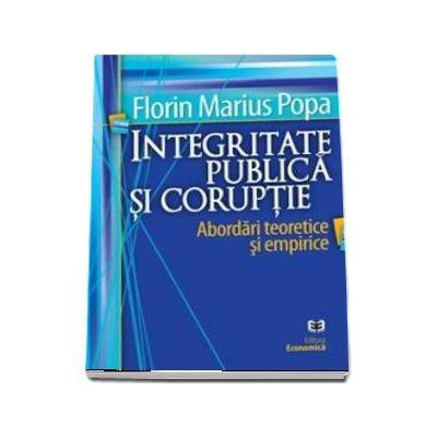 Integritate publica si coruptie: abordari teoretice si empirice