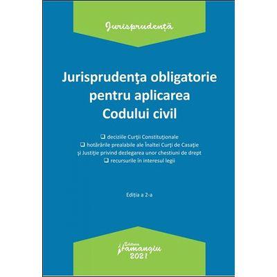 Jurisprudenta obligatorie pentru aplicarea Codului civil. Actualizata 4 ianuarie 2021