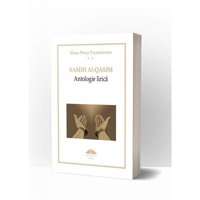 Mari Poeti Palestinieni. Antologie lirica, volumul II