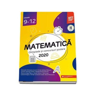 Matematica. Olimpiade si concursuri scolare 2020. Clasele 9-12