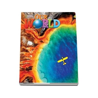 Our World 4, Second Edition. Students Book with eBook Code