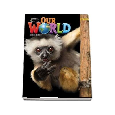 Our World Starter, Second Edition. Workbook
