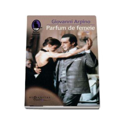 Parfum de femeie - Traducere de Sorin Marculescu